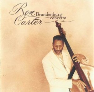 Ron Carter Bradenburg Concert