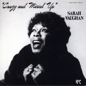 Sarah Vaughan_Crazy And Mixed Up
