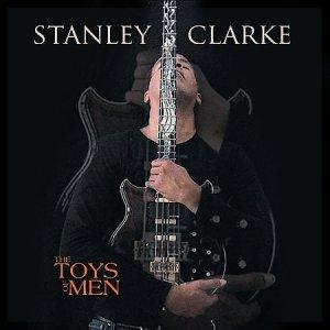 stanley clarke toys for men