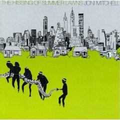 joni mitchell - The Hissing of Summer Lawns (2)