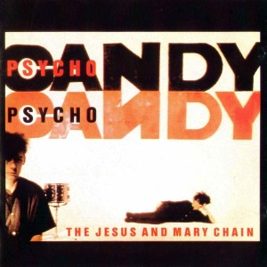 The_Jesus_And_Mary_Chain-Psychocandy-Frontal
