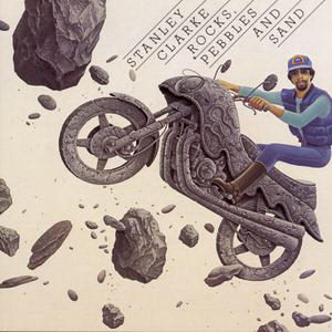 Stanley Clarke - Rocks, Pebbles And Sand (2)