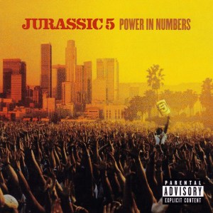 Jurassic-5-Power-In-Numbers-2002
