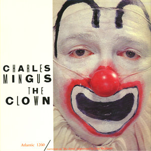 Charles Mingus The Clown