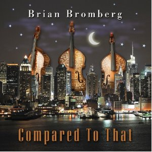 brian-bromberg-compared-to-that