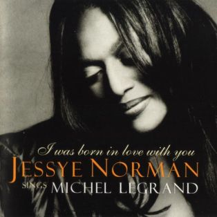 jessye-norman-i-was-born-in-love-with-you